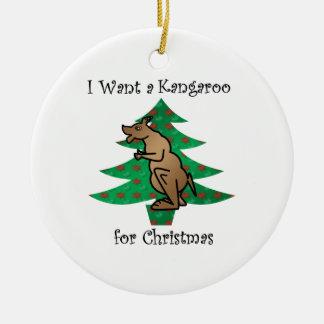 I want a kangaroo for christmas ceramic ornament