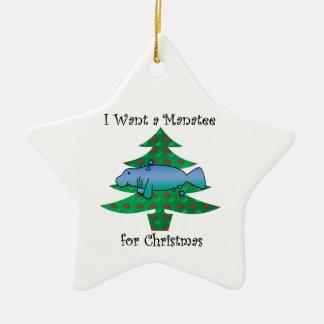 I want a manatee for christmas ceramic ornament