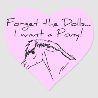 I want a pony! heart sticker