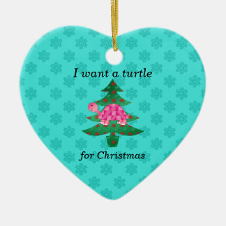 I want a turtle for christmas ceramic ornament