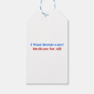 I want Bernie-Care, Medicare for All! Pack Of Gift Tags