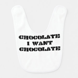 I want Chocolate Bib