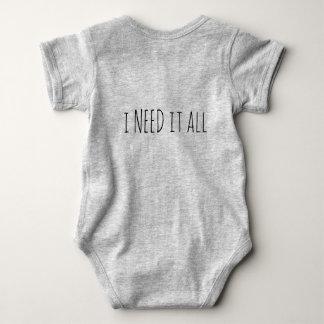 'I want, I need' Baby Bodysuit