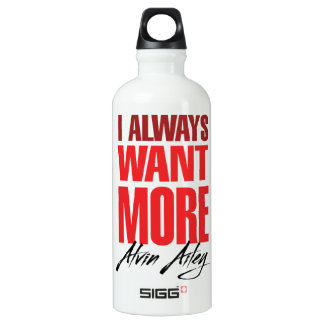 I want MORE! Water Bottle