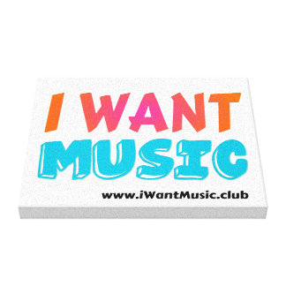 "I Want Music - 10"" inch Canvas Wall Art"