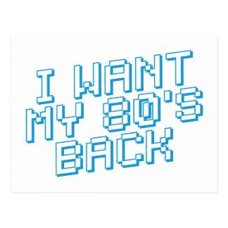 I WANT MY 80s BACK Postcard