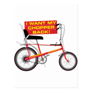 I want my chopper back postcard