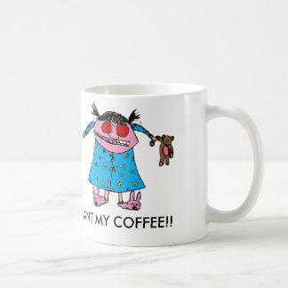 I Want My Coffee Coffee Mug