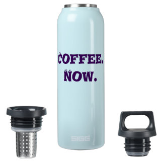 I want my coffee now! hot and cold drink bottle