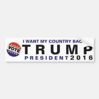 I Want My Country Back Trump 2016 Political Bumper Bumper Sticker