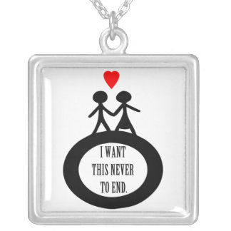 I Want This Never To End Silver Plated Necklace