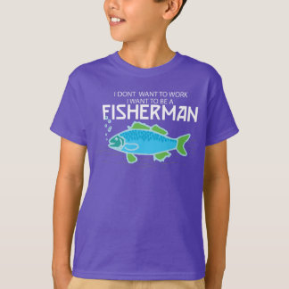 ...I Want to be a Fisherman -- Kids T shirt