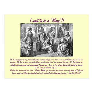 "I want to be a ""Mary""!! post card"
