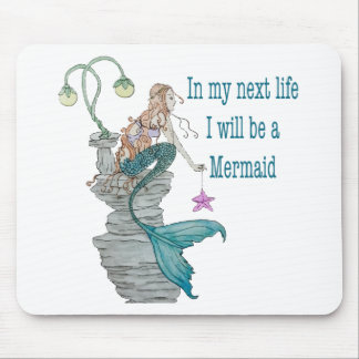 I want to be a Mermaid Mouse Pad