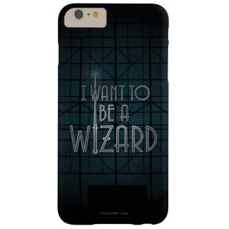 I Want To Be A Wizard Barely There iPhone 6 Plus Case