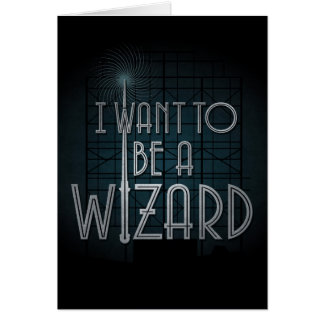 I Want To Be A Wizard Card