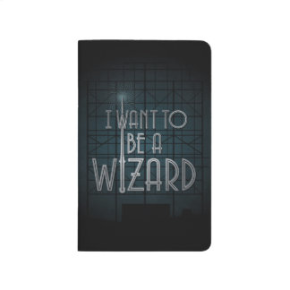 I Want To Be A Wizard Journal