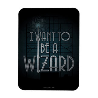 I Want To Be A Wizard Magnet