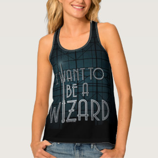 I Want To Be A Wizard Tank Top