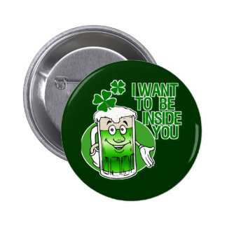I Want To Be Inside You 2 Inch Round Button