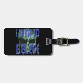 I Want To Believe 2 Luggage Tag