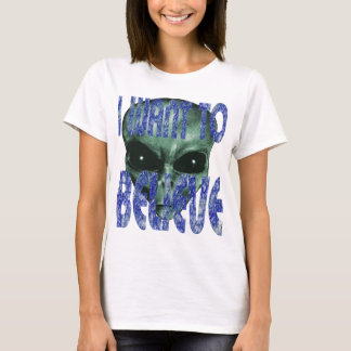 I Want To Believe 2 T-Shirt