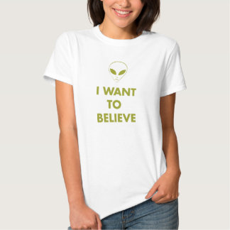 I Want To Believe (alien green) Tshirts