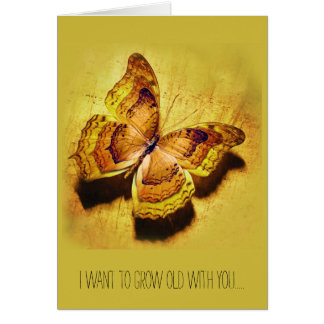 I want to grow old with you... card