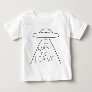 i want to leave baby T-Shirt