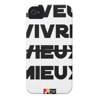 I WANT TO LIVE VIEUX/MIEUX - Word games - Francoi Case-Mate iPhone 4 Case