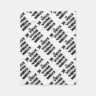 I WANT TO LIVE VIEUX/MIEUX - Word games - Francoi Fleece Blanket