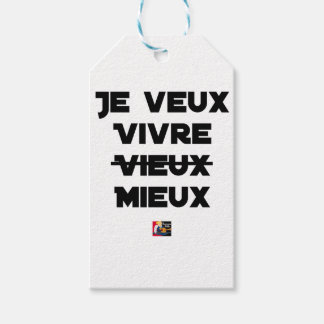 I WANT TO LIVE VIEUX/MIEUX - Word games - Francoi Gift Tags