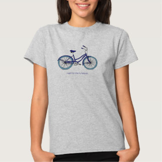 I want to ride my bicycle. Trendy Blues T Shirt