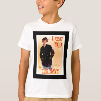 I Want You For The Navy ~ WW I US Poster 1917 T-Shirt