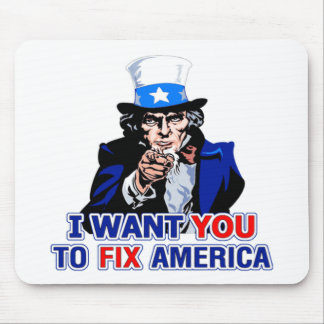 I Want YOU to Fix America Mouse Pad