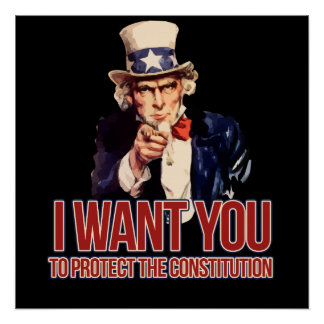 I want you to protect the constitution poster
