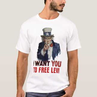 """I want you to, """"TO FREE LEVI"""". T-Shirt"""