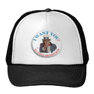 I Want You to vote democrat Trucker Hat
