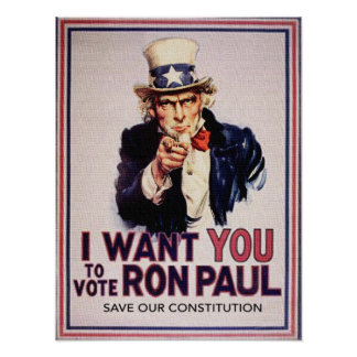 I Wan't You to Vote RON PAUL Save our Constitution Poster