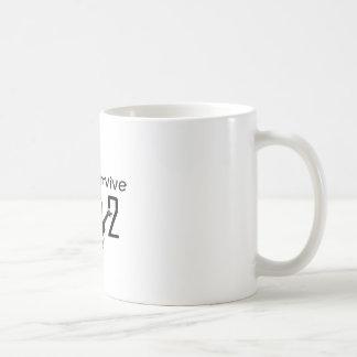 I wants Survive 2012 Classic White Coffee Mug