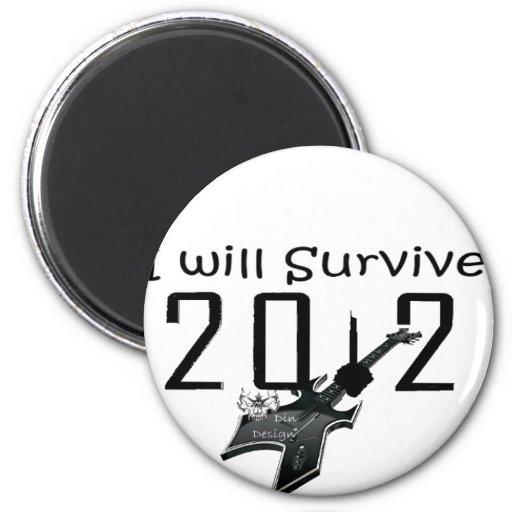 I wants Survive 2012 Refrigerator Magnets
