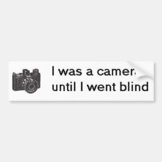 I was a camera bumper sticker