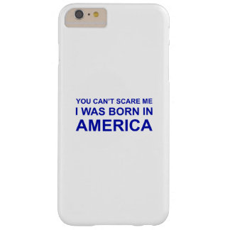 i was born in america barely there iPhone 6 plus case