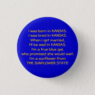 I was born in KANSAS. I was bred i... - Customized 1 Inch Round Button