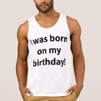 I Was Born On My Birthday
