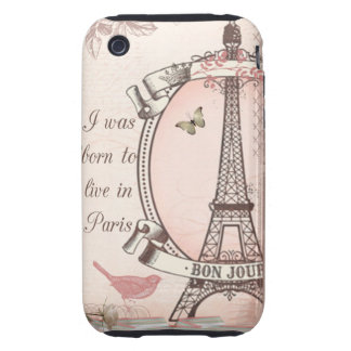 I Was Born to Live in Paris iPhone 3 Tough Case