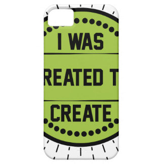 I was created to create case for the iPhone 5