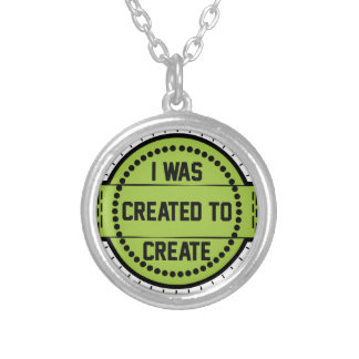 I was created to create silver plated necklace