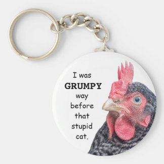 I Was Grumpy WAY before that stupid cat. Keychain
