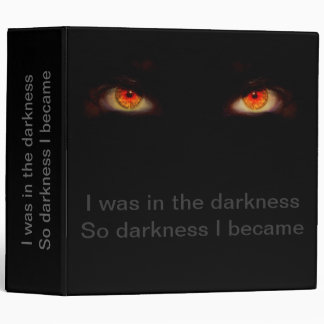 I was in the darkness 3 ring binder